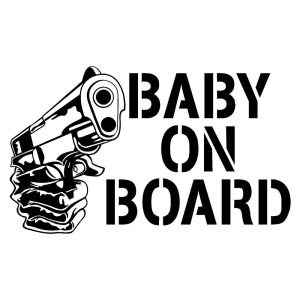 Baby on Board Gun Sticker Car Decal Truck Stickers