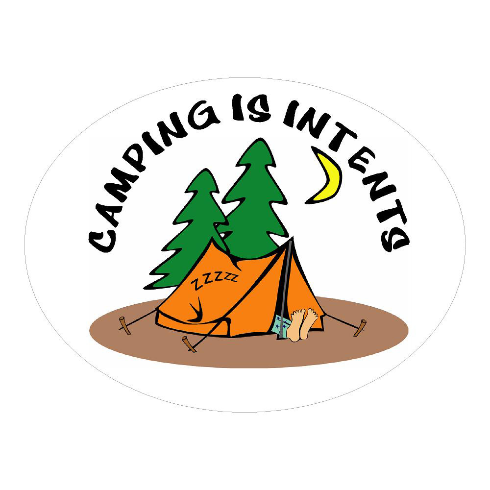 Camping is Intents Outdoors Stickers