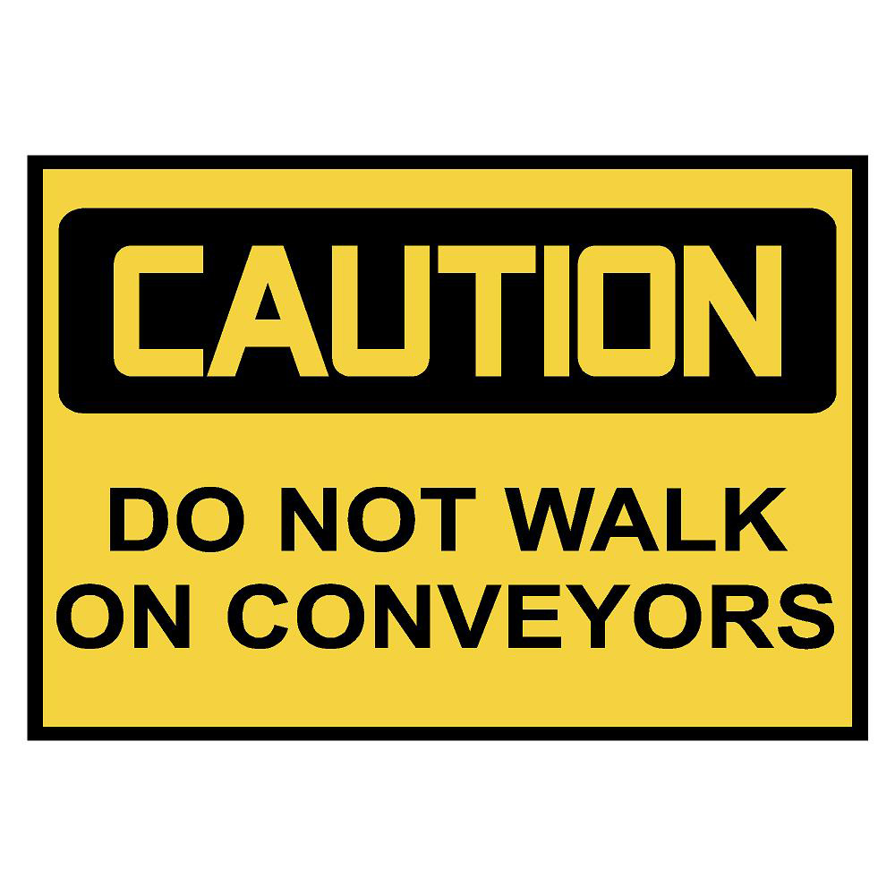 Caution: Do Not Walk on Conveyors Safety Decals