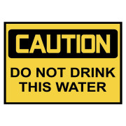 Caution: Do Not Drink This Water Safety Decals