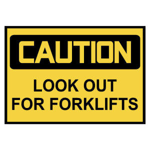 Caution: Look Out for Forklifts Warning Stickers