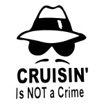 Cruisin is Not a Crime Funny Stickers