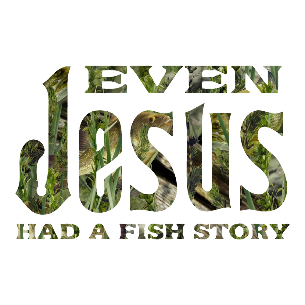 Even Jesus Had A Fish Story Truck Stickers Religion