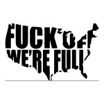 F*** Off We're Full Funny Stickers