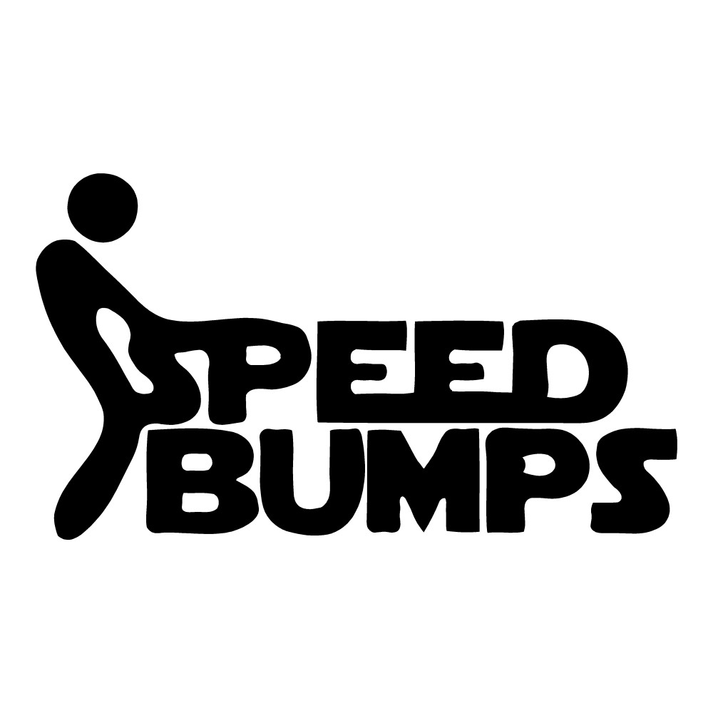 F*** Speed Bumps Funny Stickers