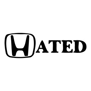 Hated Sticker Honda Car Decals Funny Stickers