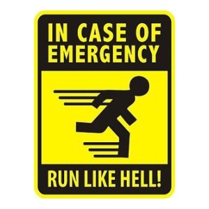 In Case of an Emergency Run like Hell Funny Stickers