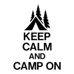 Keep Calm and Camp on Die Cut Sticker