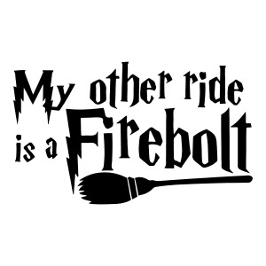 My Other Ride is a Firebolt Harry Potter Funny Stickers