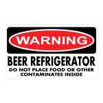 Warning Beer Refrigerator