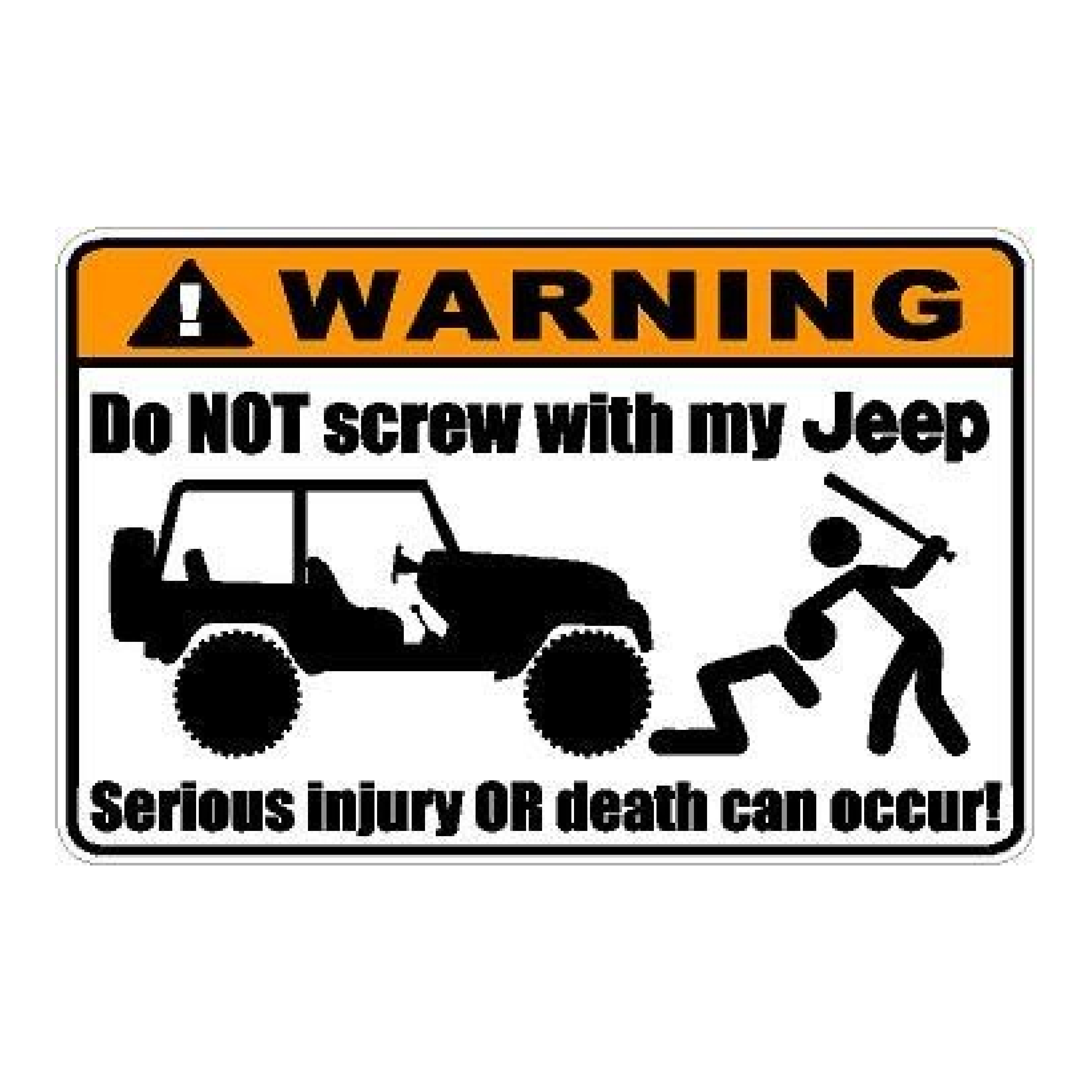 Warning Do Not Screw With My Jeep Auto Decals