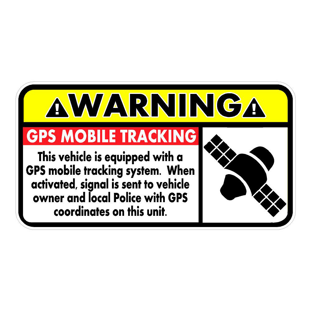 Warning GPS Tracking Die Cut Stickers