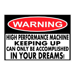Warning High Performance Die cut Stickers
